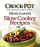 CROCK-POT® Best-Loved Slow Cooker Recipes