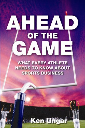 Download Ahead of the Game: What Every Athlete Needs to Know About Sports Business pdf