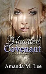 Haunted Covenant (Dying Covenant Trilogy Book 1)