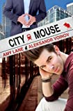 City Mouse (Country Mouse Book 2)