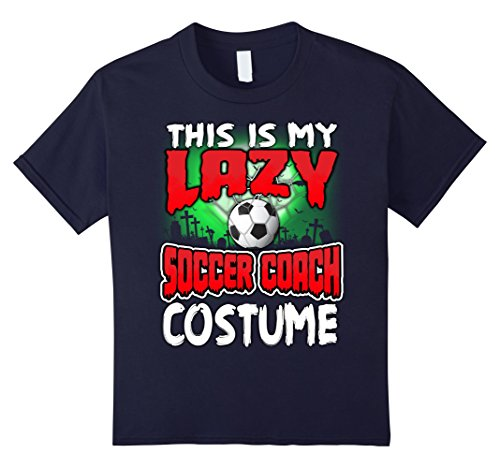 Soccer Mom Halloween Costumes (Kids This Is My Lazy Soccer Coach Costume Halloween Shirt 12 Navy)