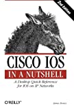 img - for Cisco IOS in a Nutshell: A Desktop Quick Reference for IOS on IP Networks (In a Nutshell (O'Reilly)) book / textbook / text book