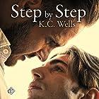 Step by Step Hörbuch von K.C. Wells Gesprochen von: Conner Goff