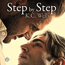 Step by Step Audiobook by K.C. Wells Narrated by Conner Goff
