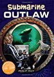 Submarine Outlaw, Philip Roy, 1553800583