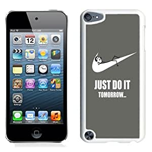 Lovely and Durable Cell Phone Case Design with Just Do It Tomorrow Meme iPod Touch 5 Wallpaper in White