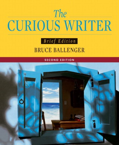 Curious Writer, Brief Edition Value Package (includes MyCompLab NEW with E-Book Student Access ) (2nd Edition)