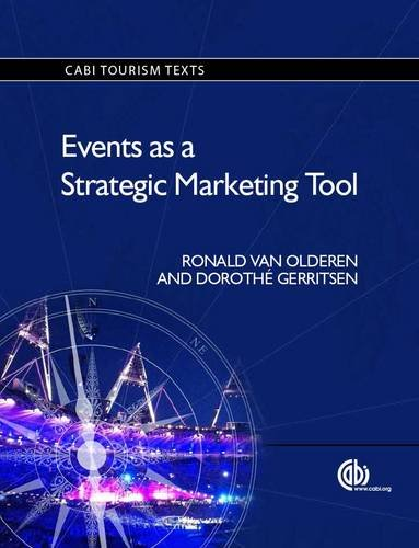 Events as a Strategic Marketing Tool (Tourism Studies)