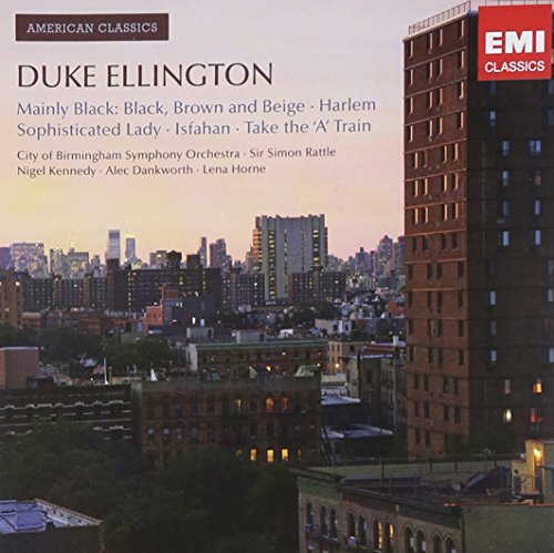 Duke Ellington: Mainly Black: Black, Brown and Beige / Harlem / Sophisticated Lady / Isfahan / Take the 'A' Train