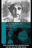 Sufis and Scholars of the Sea, Anne K. Bang, 0415317630