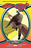 The Unbeatable Squirrel Girl Vol. 6: Who Run The World? Squirrels (The Unbeatable Squirrel Girl (2015-))