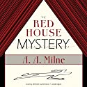 The Red House Mystery Audiobook by A. A. Milne Narrated by William Sutherland