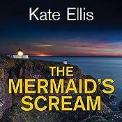 The Mermaid's Scream: Wesley Peterson, Book 21 | Kate Ellis