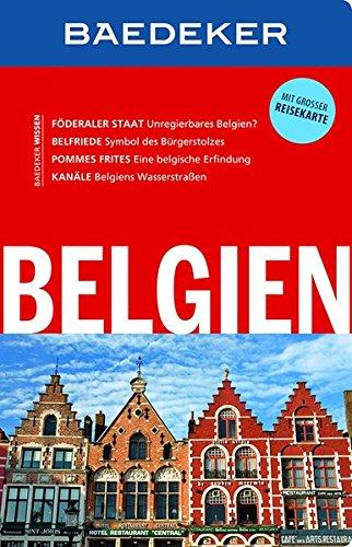 Baedeker Reiseführer Belgien: mit GROSSER REISEKARTE