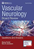 img - for Vascular Neurology Board Review, Second Edition: Questions and Answers book / textbook / text book