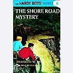 The Shore Road Mystery: Hardy Boys 6 | Franklin Dixon