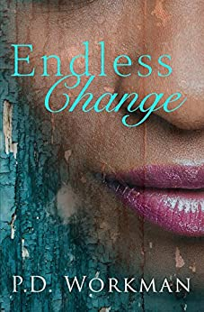 Endless Change by [Workman, P.D.]