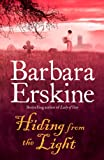 Front cover for the book Hiding from the Light by Barbara Erskine