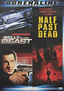 Belly of the Beast/Half Past Dead