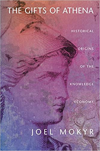 The Gifts of Athena: Historical Origins of the Knowledge