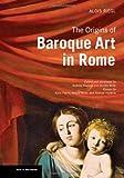 The Origins of Baroque Art in Rome, Alois Riegl, 1606060414