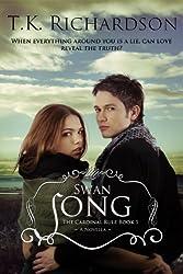Swan Song: The Cardinal Rule Book 1 (The Cardinal Rule Series)