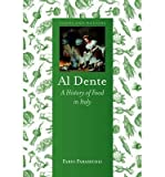 img - for BY Parasecoli, Fabio ( Author ) [{ Al Dente: A History of Food in Italy (Foods and Nations) By Parasecoli, Fabio ( Author ) May - 15- 2014 ( Hardcover ) } ] book / textbook / text book