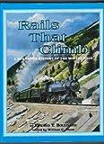Rails That Climb, Edward T. Bollinger, 0918654297