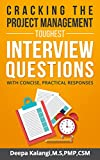 Read Cracking the Toughest Project Management Interview Questions: With Concise, Practical Responses Epub