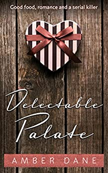 Delectable Palate by [Dane, Amber]