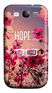 Quotes Hope Things Unseen Custom Polycarbonate Plastics Case for Samsung Galaxy S3 / S III/ I9300