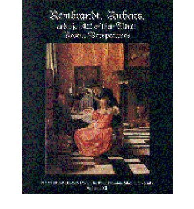 rembrandt reubens and the art of their time recent perspectives papers in art history from the pennsylvania state university paperback common