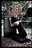 Fall of the Darkness, Carol A. Brearley, 1490962816