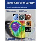 Intraocular Lens Surgery: Selection, Complications, and Complex Cases