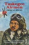 Tuskegee Airmen, Lynn M. Homan and Thomas Reilly, 1565549945