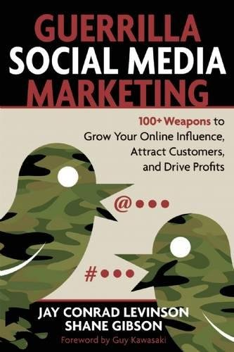Price comparison product image Guerrilla Social Media Marketing: 100+ Weapons to Grow Your Online Influence, Attract Customers, and Drive Profits