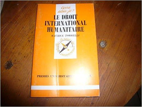 Livre télécharger en ligne Le Droit international humanitaire PDF DJVU 213038837X