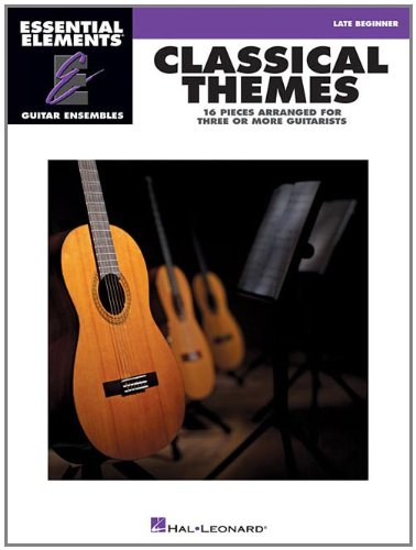 Classical Themes - Essential Elements Guitar Ensembles Late - Guitar Book Elements Essential