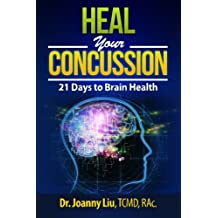 Heal Your Concussion: 21 Days to Brain Health