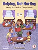 Helping, Not Hurting: Teaching the I-care Rules Through Literature (Peacemaking skills series) by Miriam Mades (2002-01-31)