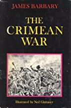 The Crimean War by by James Barbary