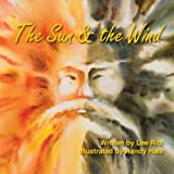 img - for The Sun & The Wind: A Lee-Sop Fable book / textbook / text book