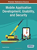 Mobile Application Development, Usability, and Security Front Cover