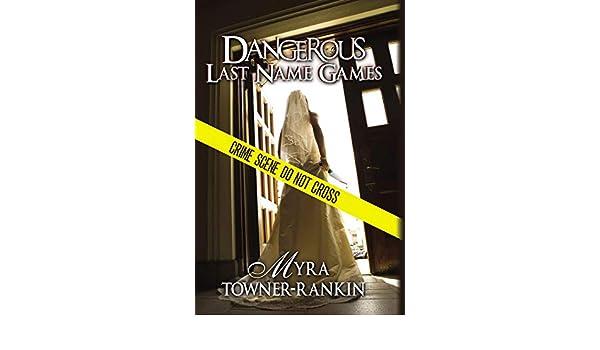 Dangerous Last Name Games
