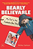 Bearly Believable, Shirley Clarkson, 1905641729