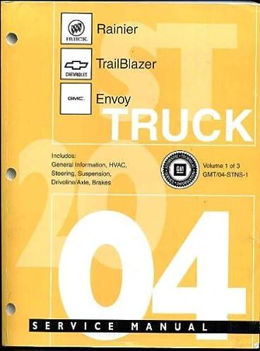 2004 rainier trailblazer and envoy truck shop service repair manual rh amazon com