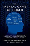 The Mental Game of Poker: Proven Strategies for