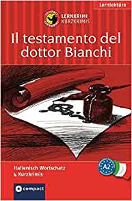 Dottor Bianchis letzter Wille: 9783817477616: Amazon.com: Books