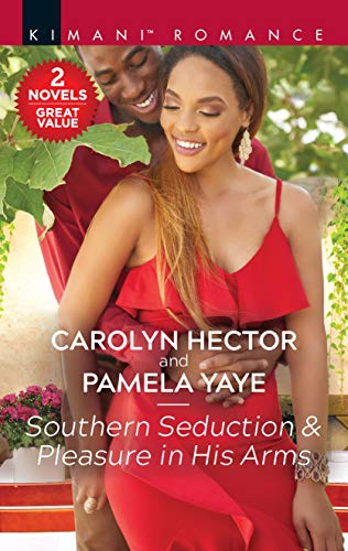 - Southern Seduction & Pleasure in His Arms (Once Upon a Tiara Book 7)