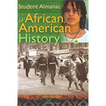 Student Almanac of African American History (Middle School Reference)